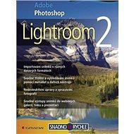 Adobe Photoshop Lightroom 2 - Elektronická kniha