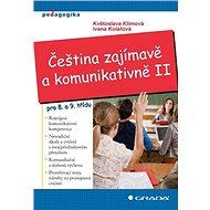 Čeština zajímavě a komunikativně II - Elektronická kniha