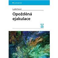 Opožděná ejakulace - Elektronická kniha
