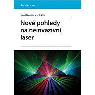 Nové pohledy na neinvazivní laser - Elektronická kniha