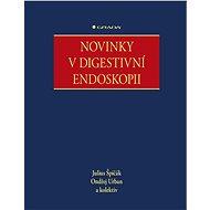 Novinky v digestivní endoskopii - Elektronická kniha