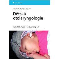 Dětská otolaryngologie - Elektronická kniha