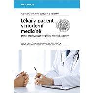 Lékař a pacient v moderní medicíně - Elektronická kniha