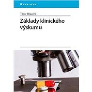Základy klinického výskumu - Elektronická kniha