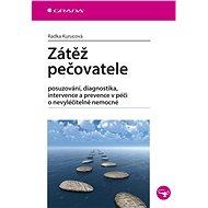 Zátěž pečovatele - Elektronická kniha