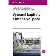Vybrané kapitoly z intenzivní péče - Elektronická kniha