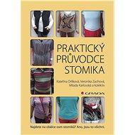 Praktický průvodce stomika - Elektronická kniha