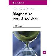 Diagnostika poruch polykání - Elektronická kniha