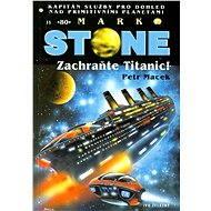 Zachraňte Titanic! - Elektronická kniha