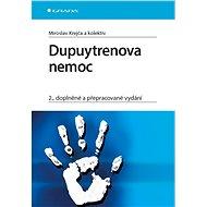 Dupuytrenova nemoc - kolektiv a