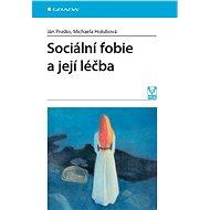 Sociální fobie a její léčba - Elektronická kniha