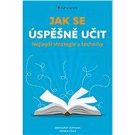 Jak se úspěšně učit - Elektronická kniha