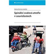 Spinální svalová atrofie v souvislostech - Elektronická kniha