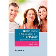 Nepozornost, hyperaktivita a impulzivita - Elektronická kniha