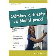 Odměny a tresty ve školní praxi - Elektronická kniha