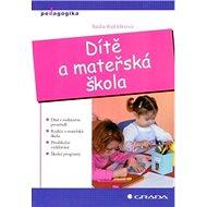 Dítě a mateřská škola - Elektronická kniha