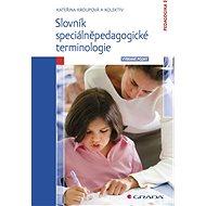 Slovník speciálněpedagogické terminologie - Elektronická kniha