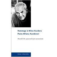 Pocta Milanu Kunderovi. Sborník k 80. spisovatelovým narozeninám - Elektronická kniha
