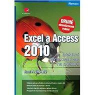 Excel a Access 2010 - efektivní zpracování dat na počítači - Elektronická kniha
