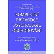 Kompletní průvodce psychologie obchodování - Elektronická kniha