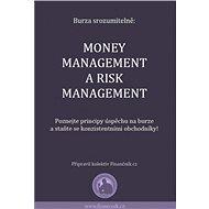 Burza srozumitelně: Money management a risk management - Elektronická kniha