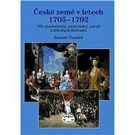 České země vletech 1705–1792 - Elektronická kniha