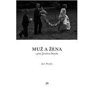 Muž a žena v próze Jaroslava Durycha - Elektronická kniha