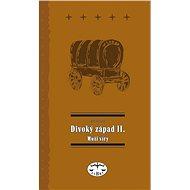 Divoký západ II. Muži víry - Elektronická kniha