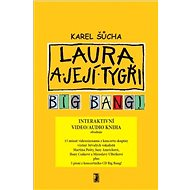 Laura a její tygři - Big Bang! (video/audio kniha) - Elektronická kniha