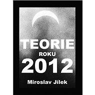 Teorie roku 2012 - Elektronická kniha