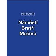 Náměstí Bratří Mašínů - Elektronická kniha