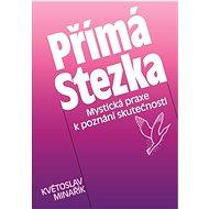 Přímá Stezka - Elektronická kniha