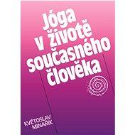 Jóga v životě současného člověka - Elektronická kniha