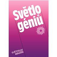Světlo géniů - Elektronická kniha