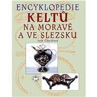 Encyklopedie Keltů na Moravě a ve Slezsku - Elektronická kniha