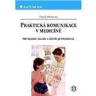 Praktická komunikace v medicíně - Elektronická kniha