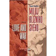 Miluj bližního svého - Love and War - Elektronická kniha