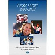 Český sport 1993-2012 - Elektronická kniha