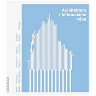 Architektura v informačním věku - Elektronická kniha
