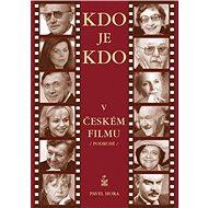 Kdo je kdo v českém filmu podruhé - Elektronická kniha