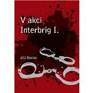 V akci Interbrig I. - Elektronická kniha