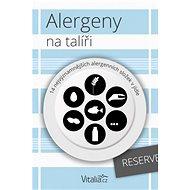Alergeny na talíři: 14 nejvýznamnějších alergenních složek v jídle - Elektronická kniha