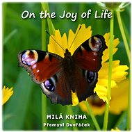 On the Joy of Life - Elektronická kniha
