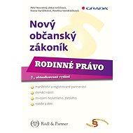 Nový občanský zákoník - Rodinné právo - Elektronická kniha
