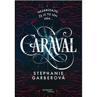 Caraval (SK) - Elektronická kniha
