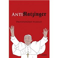 AntiRATZINGER - Elektronická kniha