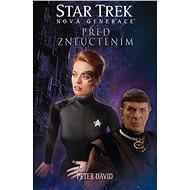 Star Trek: Nová generace: Před zneuctěním - Elektronická kniha
