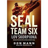 SEAL team six: Lov škorpiona - Elektronická kniha