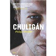 Chuligán - Elektronická kniha