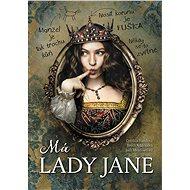 Má lady Jane - cynthia Handová
